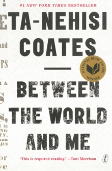 Between The World And Me, Paperback / softback Book