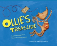 Ollie's Treasure : Happiness is Easy to Find if You Just Know Where to Look!, Hardback Book
