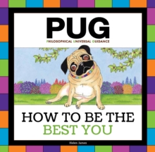 Pug : How to be the Best You, Hardback Book