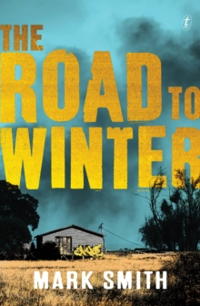 The Road To Winter, Paperback / softback Book