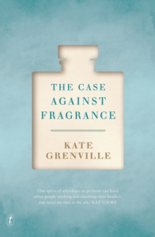 The Case Against Fragrance, Paperback Book