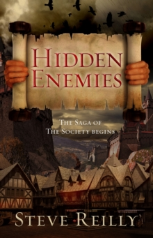 Hidden Enemies : The Saga of The Society Begins, Paperback / softback Book
