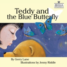 Teddy and the Blue Butterfly, Paperback / softback Book