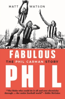 Fabulous Phil : The Phil Carman Story, Paperback / softback Book