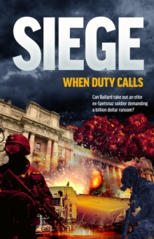 The Siege : When Duty Calls, Paperback / softback Book