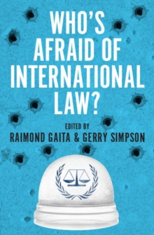 Who's Afraid of International Law?, Paperback / softback Book