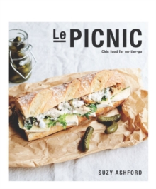 Le Picnic: Chic Food for On-The-Go, Hardback Book