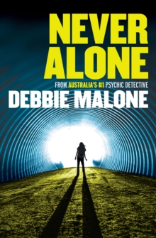 Never Alone : The Real-Life Files of a Psychic Detective, Paperback Book