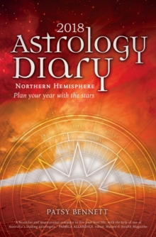 2018 Astrological Diary : Plan Your Year with the StarsNorthern Hemisphere, Paperback / softback Book