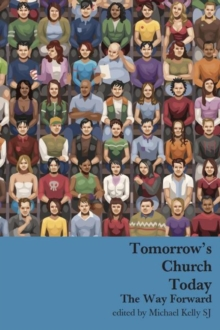 Tomorrow's Church Today, Paperback / softback Book