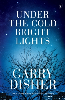 Under The Cold Bright Lights, Paperback / softback Book