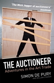 The Auctioneer : Adventures in the Art Trade, EPUB eBook