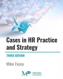Cases in HR Practice and Strategy, Paperback / softback Book