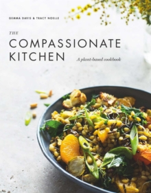 The Compassionate Kitchen, Hardback Book