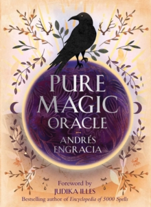 Pure Magic Oracle : Cards for strength, courage and clarity, Cards Book
