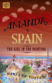 Amanda in Spain : The Girl in the Painting, Paperback / softback Book