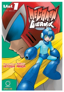 Mega Man Gigamix Volume 1, Paperback / softback Book
