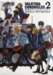 Valkyria Chronicles 2: World Artworks, Paperback Book
