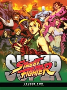 Super Street Fighter Volume 2: Hyper Fighting, Hardback Book