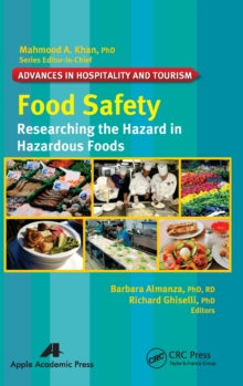 Food Safety : Researching the Hazard in Hazardous Foods, Hardback Book