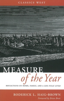 Measure of the Year : Reflections on Home, Family, and a Life Fully Lived, Paperback / softback Book