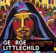 George Littlechild : The Spirit Giggles within, Hardback Book