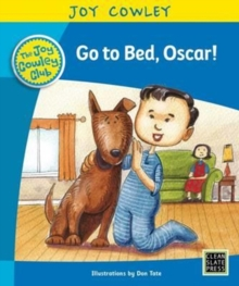 Go to Bed, Oscar! : Oscar the Little Brother, Guided Reading Level 9, Paperback / softback Book