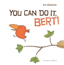 You Can Do It Bert!, Paperback Book