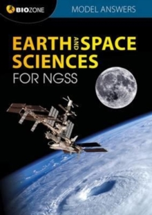 Earth and Space Science for NGSS: Model Answers, Paperback Book