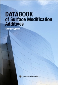 Databook of Surface Modification Additives, Hardback Book