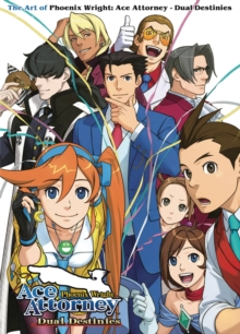 The Art of Phoenix Wright: Ace Attorney - Dual Destinies, Paperback Book