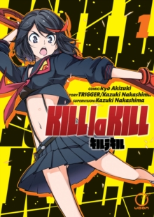 Kill la Kill Volume 1, Paperback Book