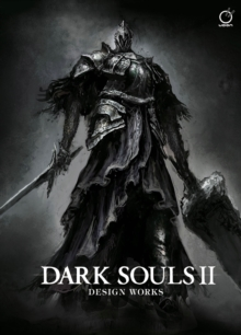 Dark Souls II: Design Works, Hardback Book