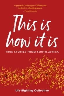 This is how it is : True stories from South Africa, Paperback / softback Book