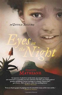 Eyes in the Night : An Untold Zulu Story, Paperback / softback Book
