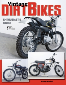 Vintage Dirt Bikes Enthusiasts Guide, Paperback / softback Book