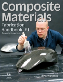 Composite Materials Fabrication Handbook #1, Paperback Book