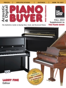 Acoustic & Digital Piano Buyer : Supplement to The Piano Book, Paperback / softback Book