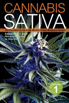Cannabis Sativa : The Essential Guide to the World's Finest Marijuana Strains, Paperback / softback Book