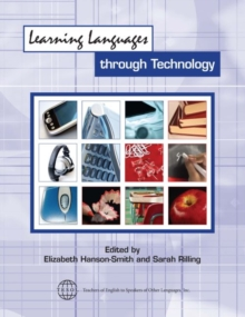 Learning Languages Through Technology, Paperback / softback Book