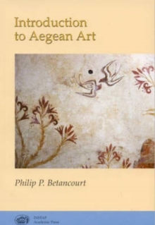 Introduction to Aegean Art, Paperback / softback Book