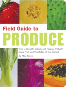 Field Guide To Produce, Paperback / softback Book