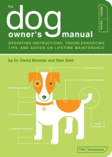 The Dog Owner's Manual, Paperback Book