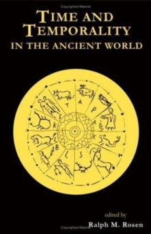 Time and Temporality in the Ancient World, Hardback Book