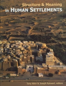 Structure and Meaning in Human Settlement, Hardback Book