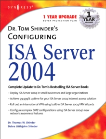 Dr. Tom Shinder's Configuring ISA Server 2004, Paperback Book