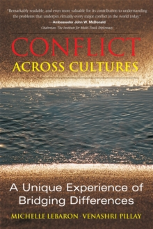 Conflict Across Cultures : A Unique Experience of Bridging Differences, Paperback / softback Book