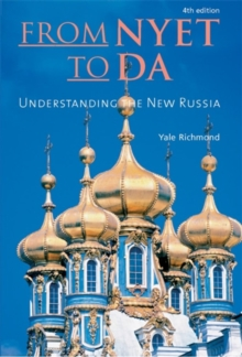 From Nyet to Da : Understanding the New Russia, Paperback / softback Book