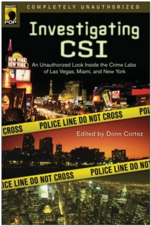 Investigating CSI : Inside the Crime Labs of Las Vegas, Miami and New York, Paperback / softback Book