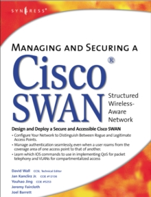 Managing and Securing a Cisco Structured Wireless-Aware Network, Hardback Book